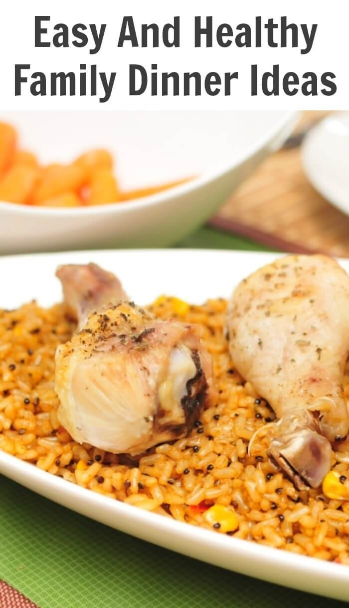 10 Fabulous Easy Healthy Family Dinner Ideas easy and healthy family dinner ideas 1 2021