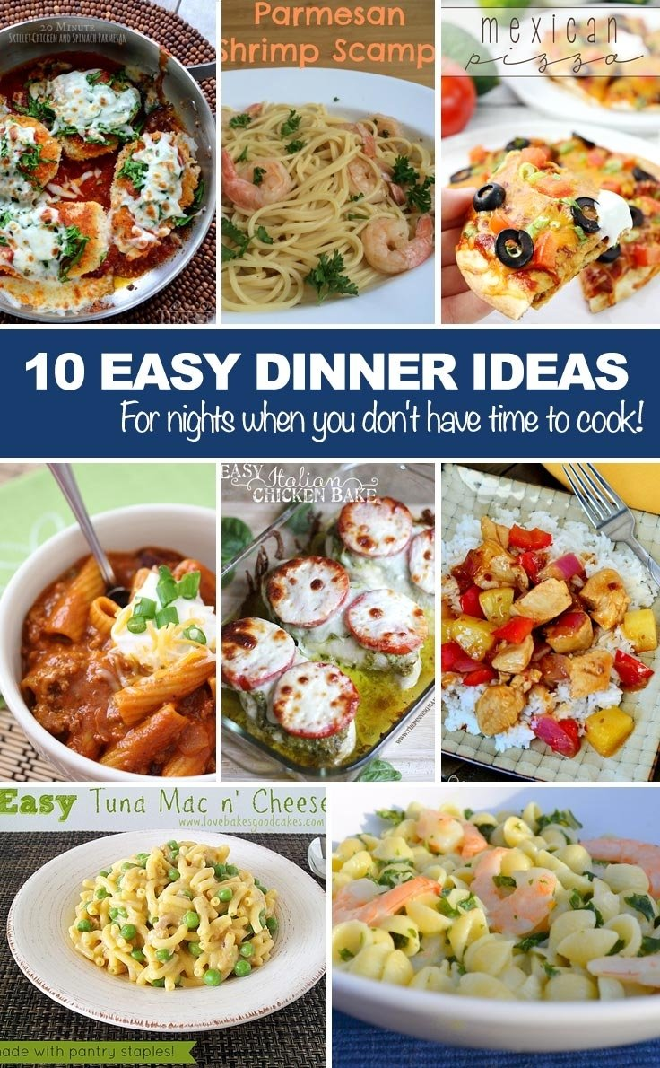 10 Ideal Ideas To Cook For Dinner easy dinner ideas for nights when you dont have time to cook 2020