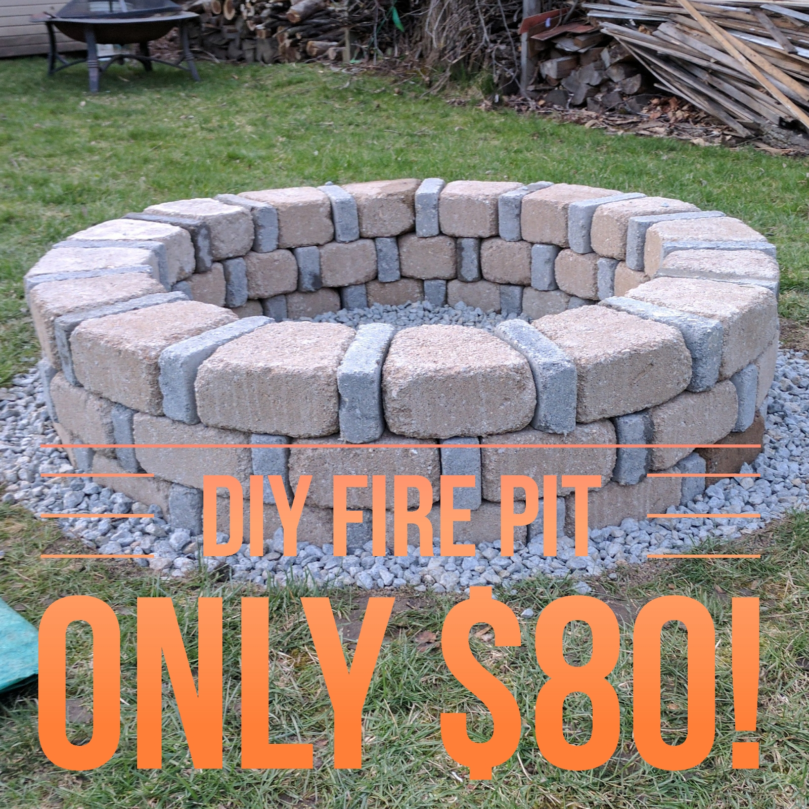 10 Spectacular Do It Yourself Fire Pit Ideas easy diy fire pit for only 80 from menards diy pinterest diy 2021