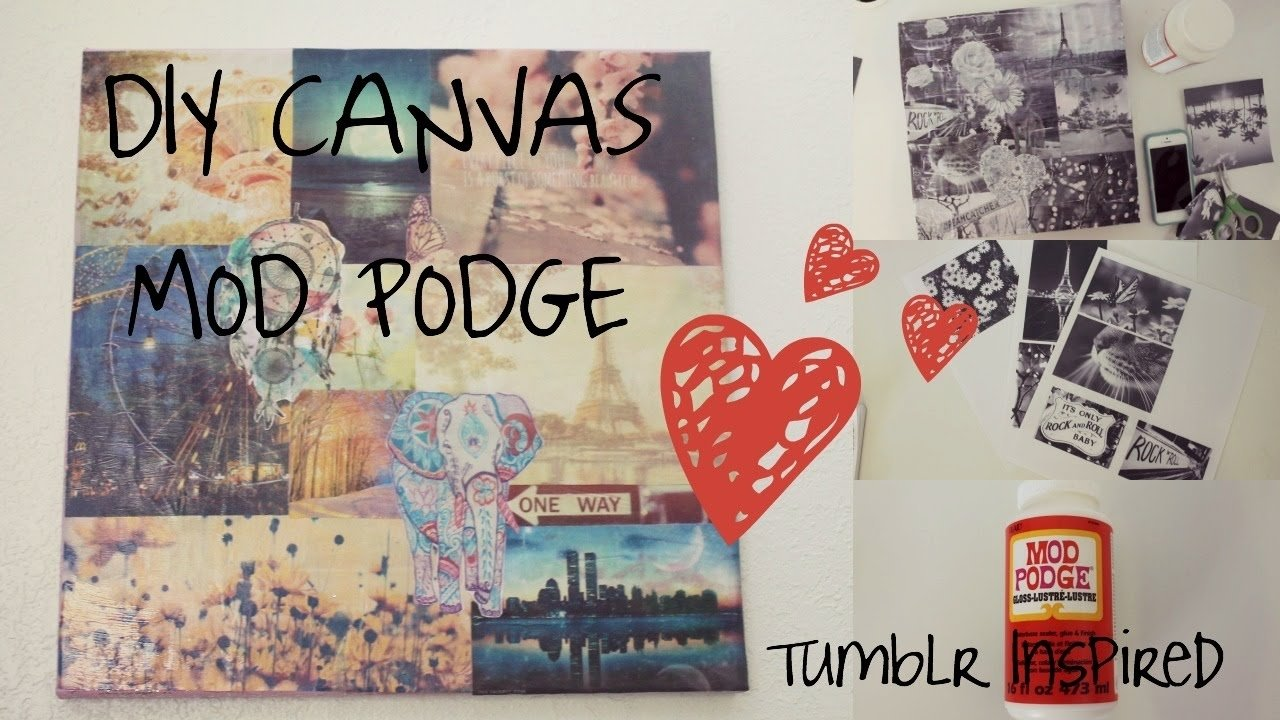 easy mod podge canvas diy project|| tumblr inspired - youtube