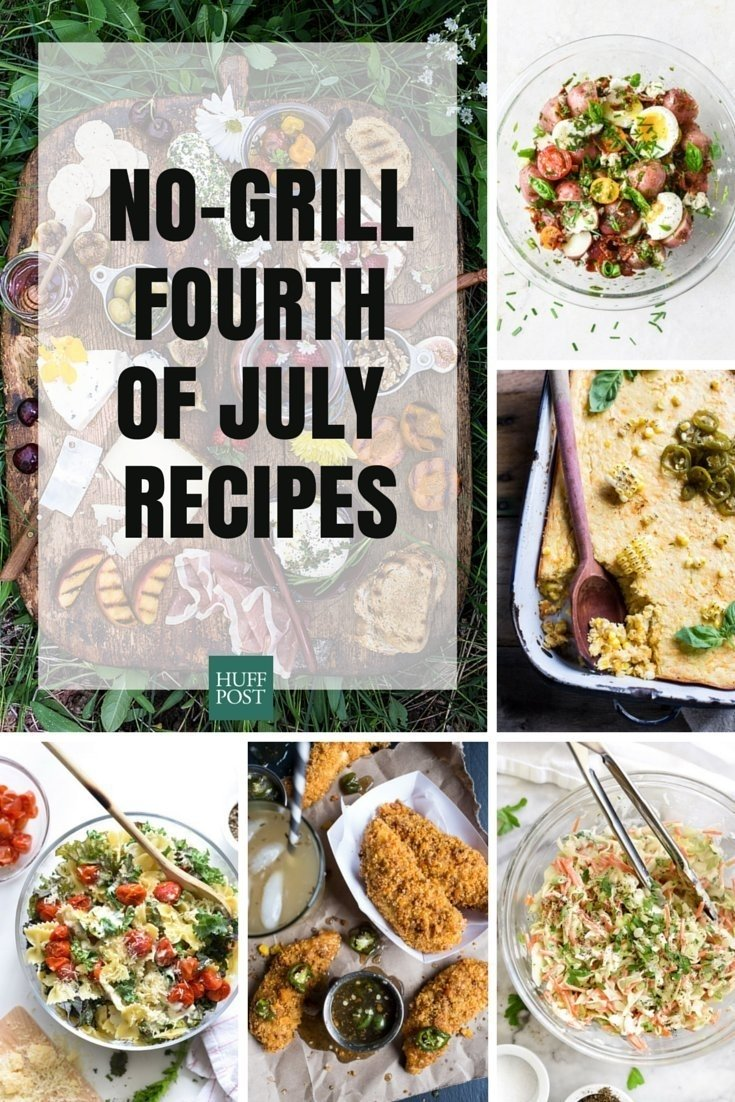 10 Famous 4Th Of July Grilling Ideas easy no grill fourth of july recipes huffpost 1 2020