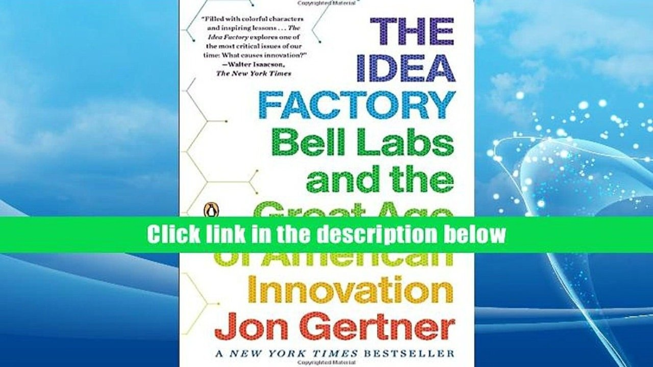 10 Attractive The Idea Factory Bell Labs ebook the idea factory bell labs and the great age of american