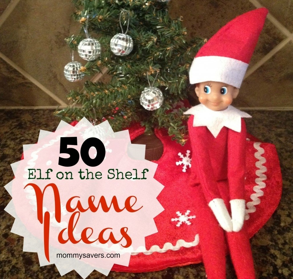 10 Nice Elf On A Shelf Name Ideas elf on the shelf names 50 ideas for boys and girls mommysavers 2 2020