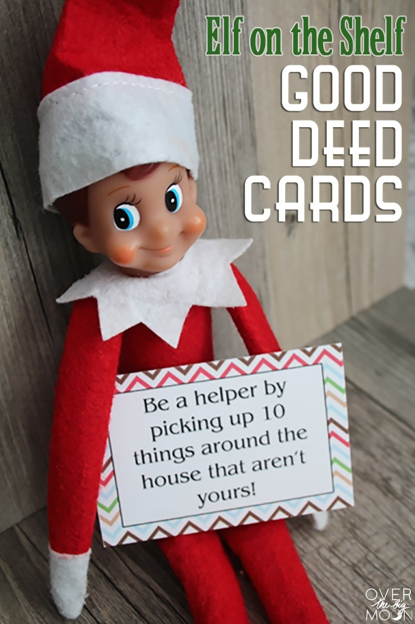 10 Ideal Good Ideas For Elf On The Shelf elf on the shelf printable good deed cards over the big moon 2021