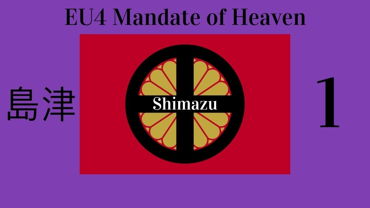 10 Attractive The Idea Of The Mandate Of Heaven Was eu4 mandate of heaven japanshimazu 1 youtube 2021