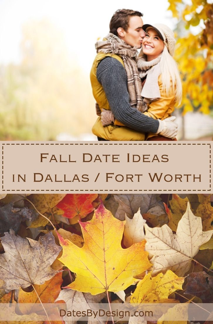 fall date ideas in dallas / fort worth | datesbydesign