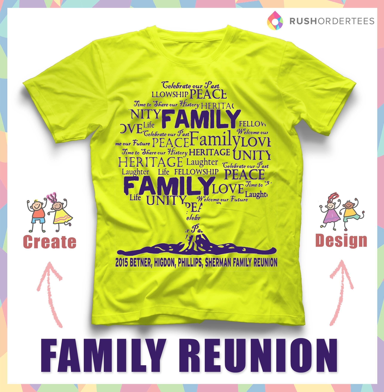 family reunion t-shirt ideas! create your custom family reunion t