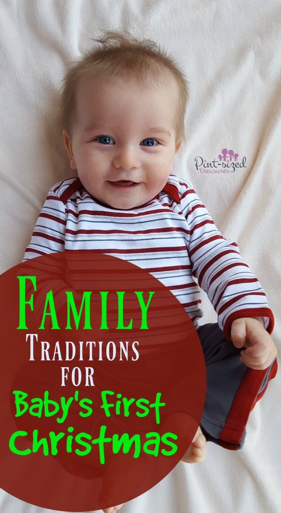 10 Beautiful Family Photo Ideas With Baby family traditions for your babys first christmas c2b7 pint sized treasures 1 2021