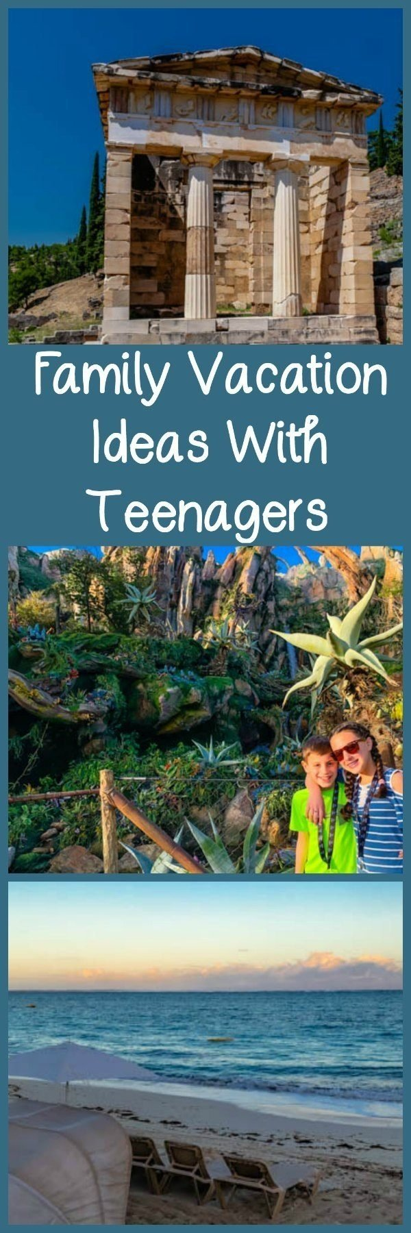 family vacation ideas with teenagers - family travel magazine