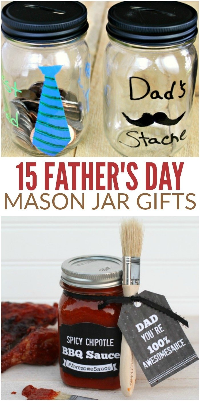 10 Elegant Push Present Ideas For Dad fathers day mason jar gifts your dad would love to get