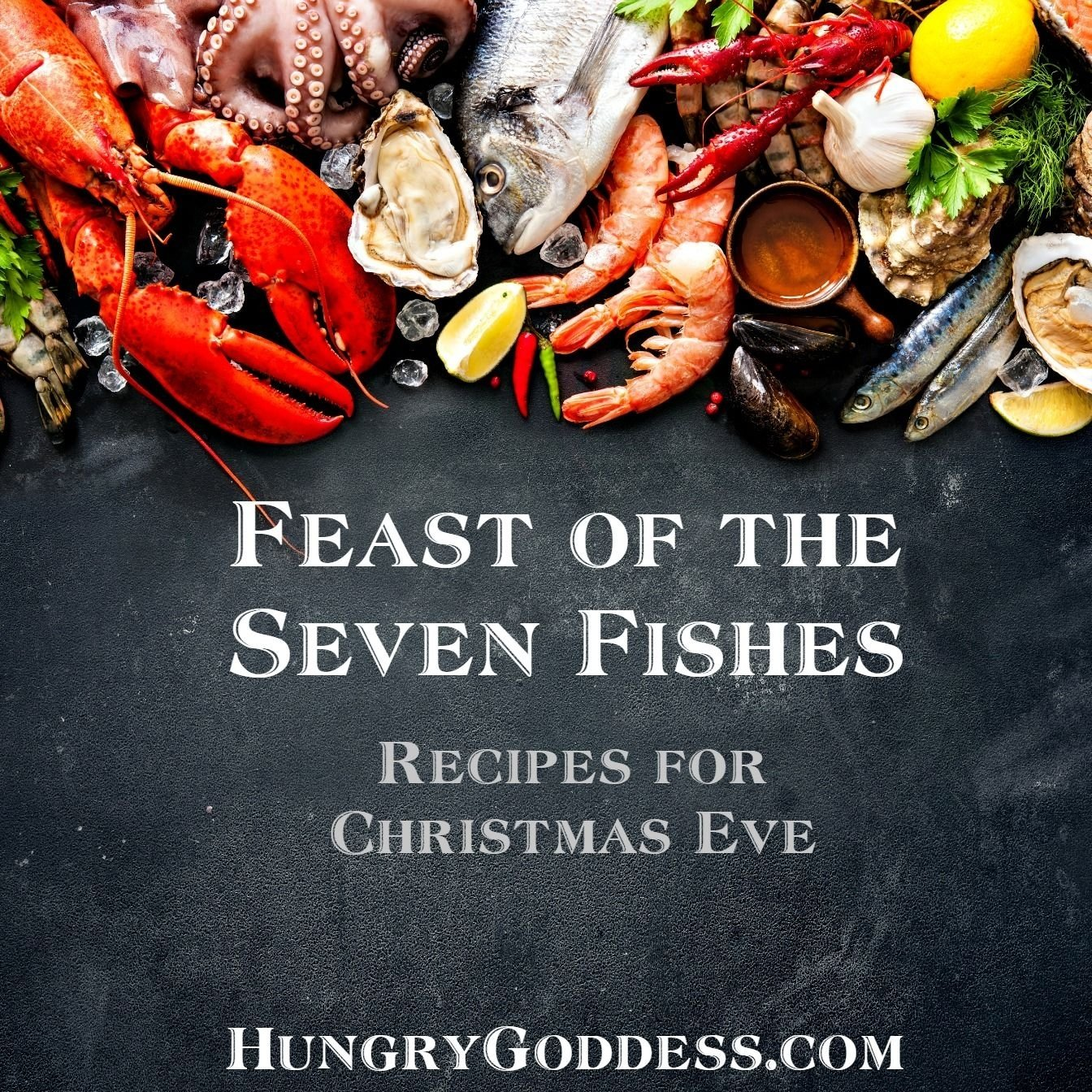 10 Perfect Christmas Eve Fish Dinner Ideas feast of the seven fishes recipes for christmas eve by the hungry