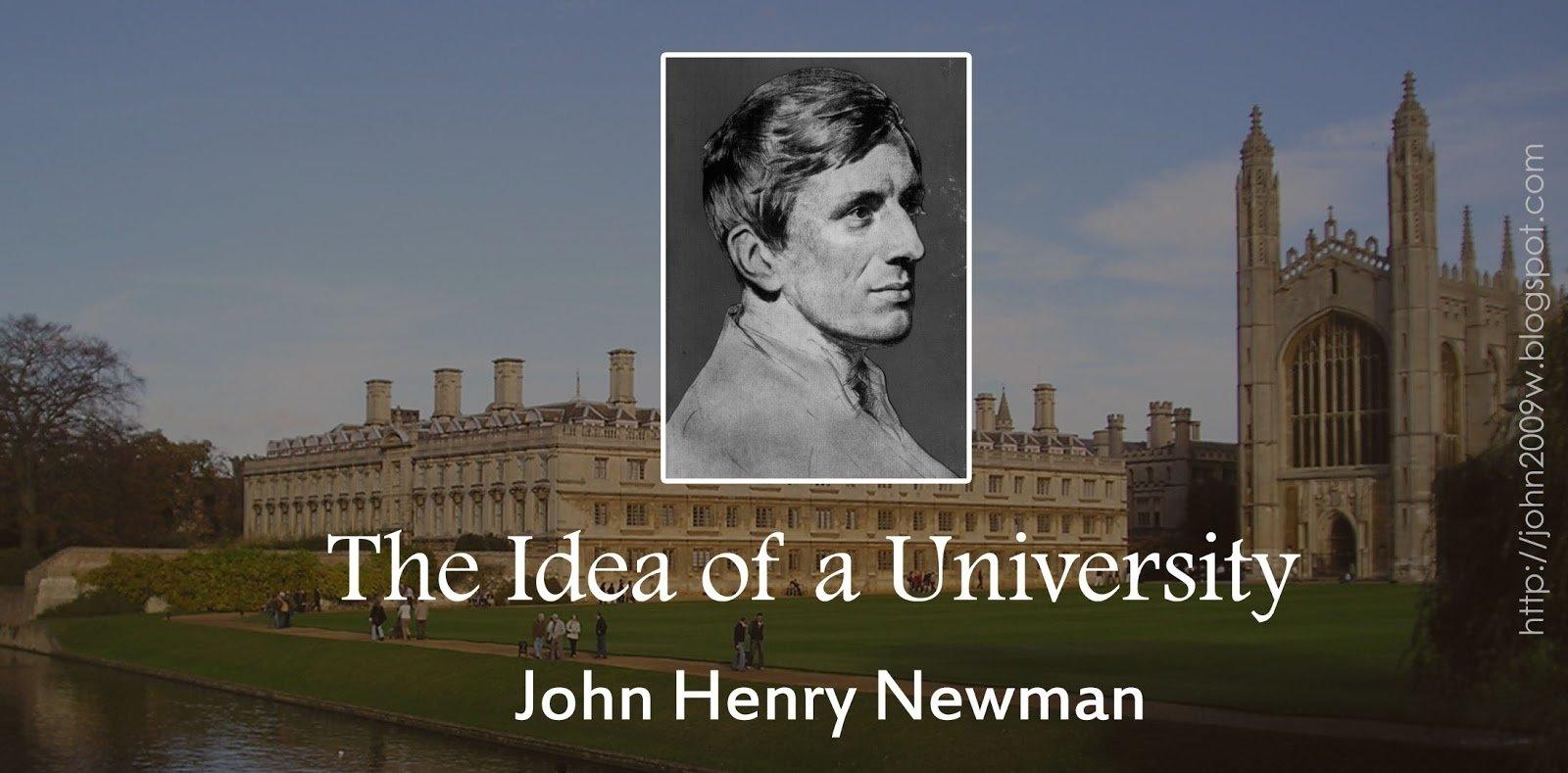 10 Awesome John Henry Newman The Idea Of A University february 2018 mini blog