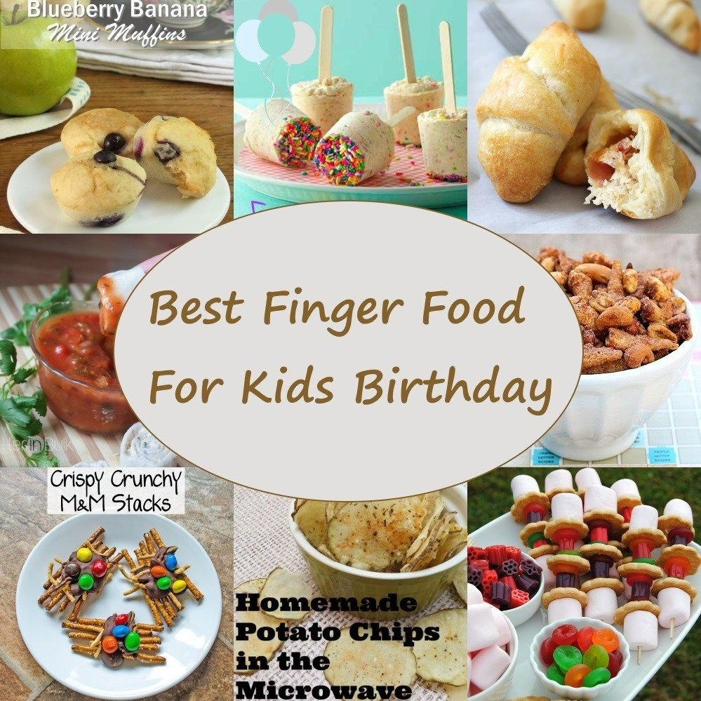 10 Most Popular Finger Food Ideas For Kids Birthday Party finger food for kids birthdays delicious and easy to make finger 2021