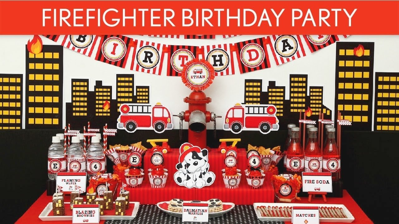 firefighter birthday party ideas // firefighter - b24 - youtube