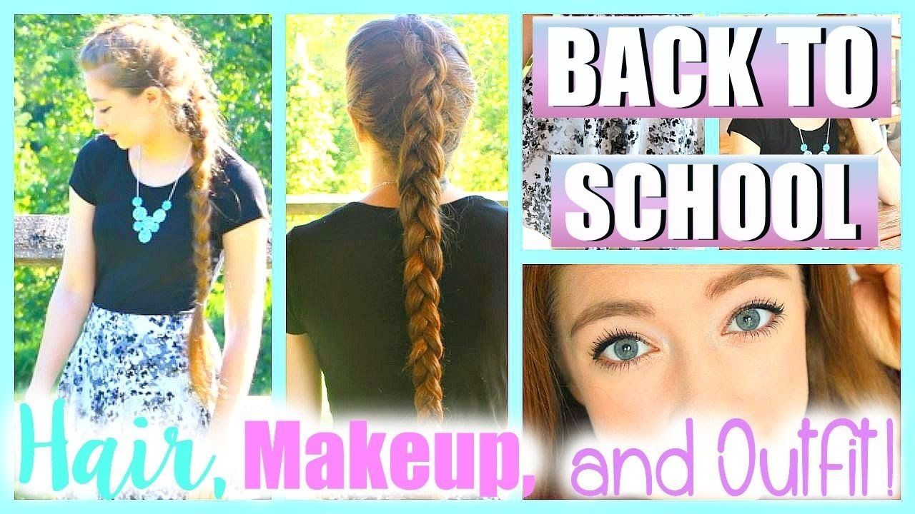 10 Unique First Day Of School Hair Ideas first day of school hair makeup and outfit ideas 2015 youtube 2020