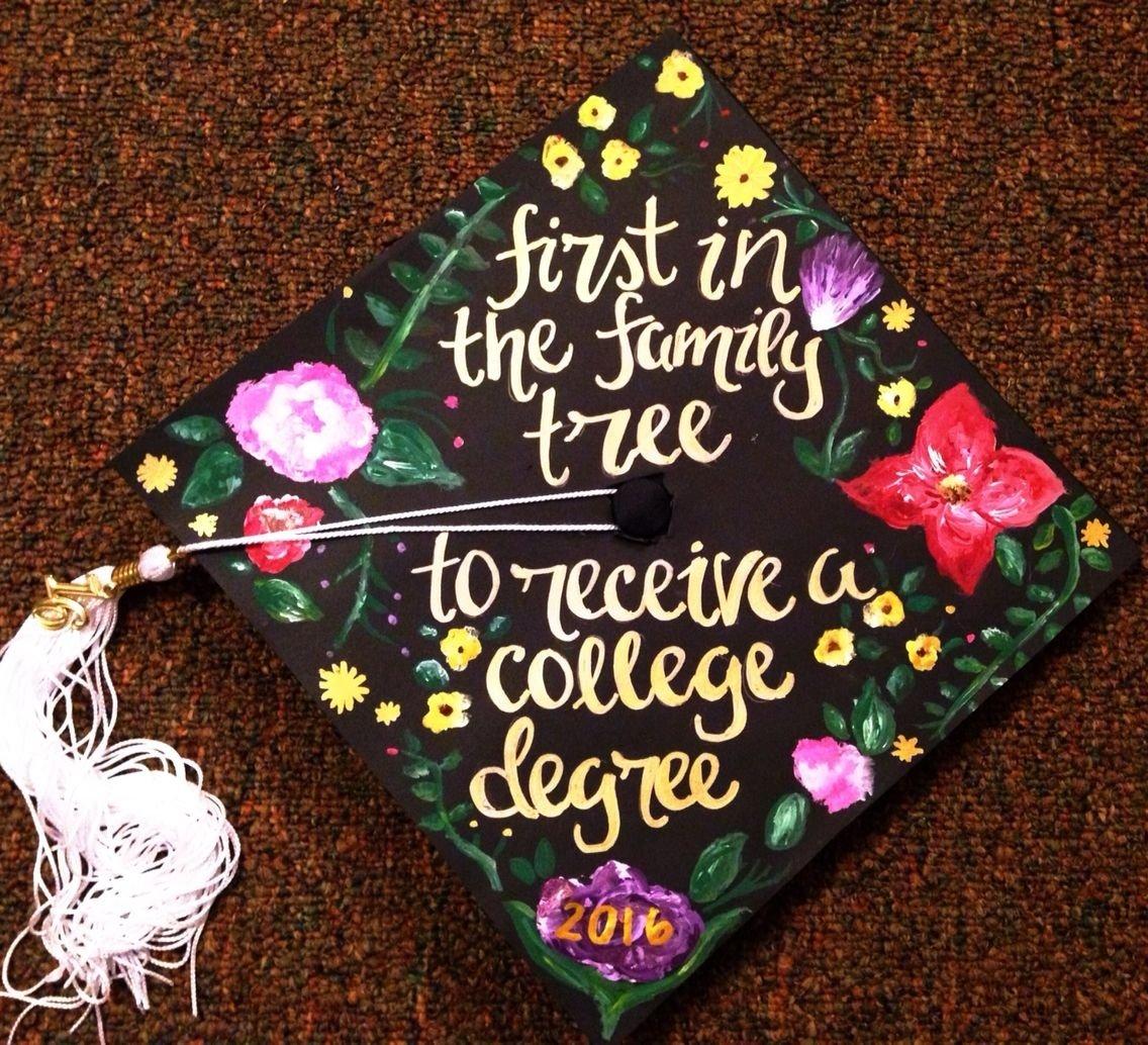 10 Most Recommended College Graduation Cap Decoration Ideas first generation college grad graduation cap design grad cap