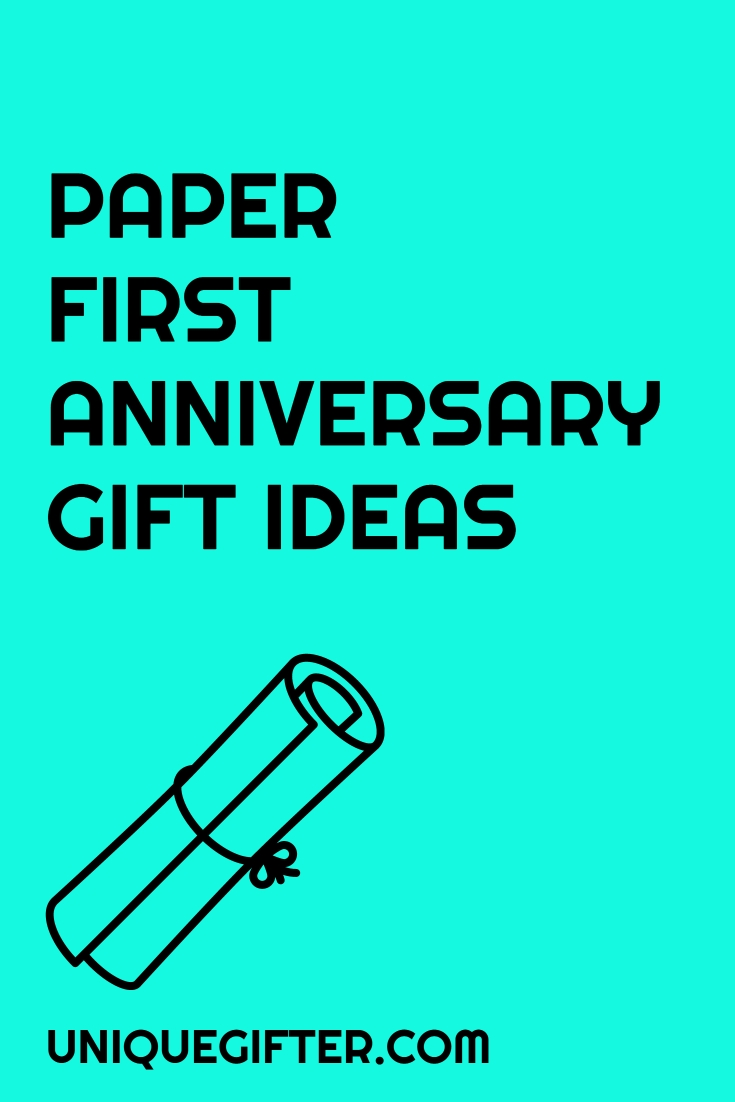 10 Amazing One Year Anniversary Gift Ideas For Husband first year anniversary gift ideas unique gifter 2020