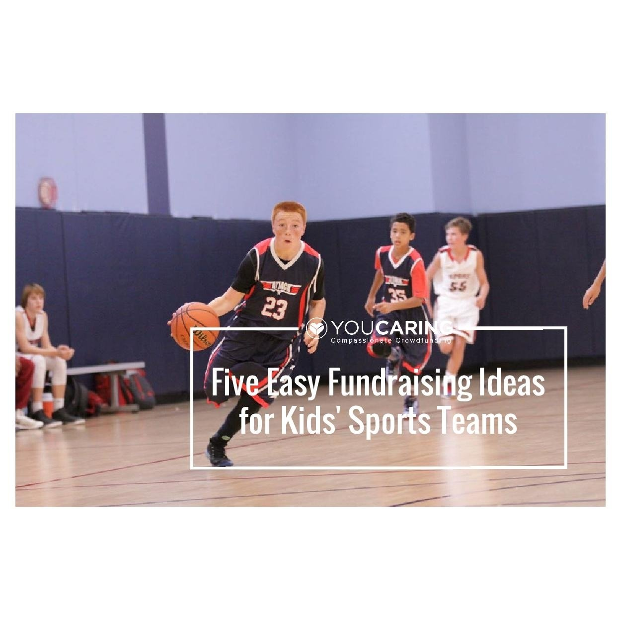 five easy fundraising ideas for kids' sports teams - compassionate