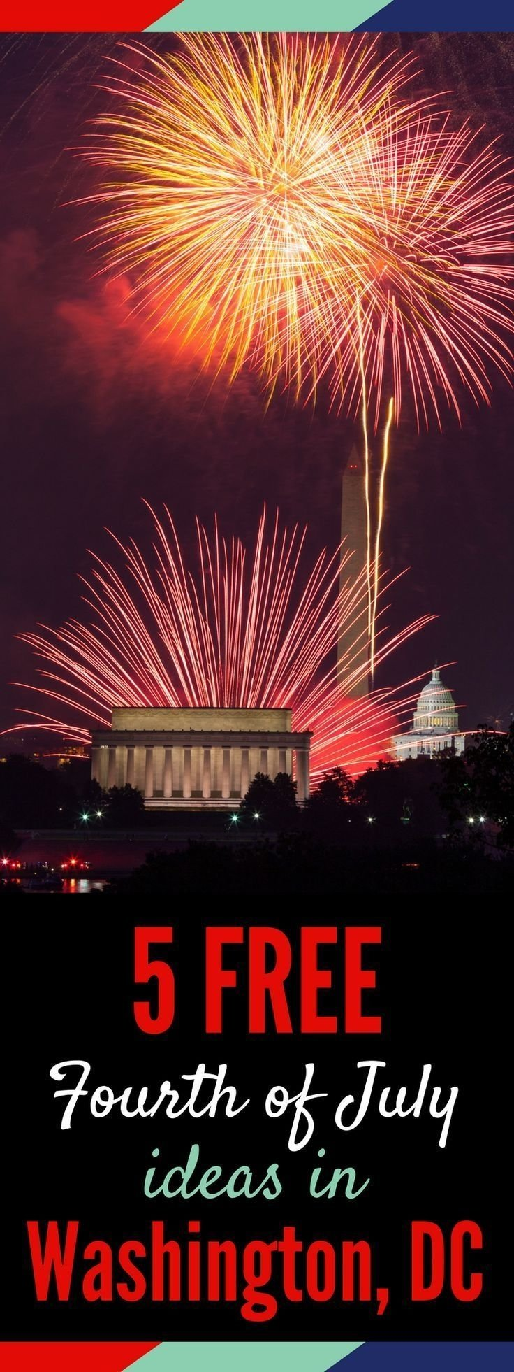 five free ways to spend fourth of july in washington, dc | free
