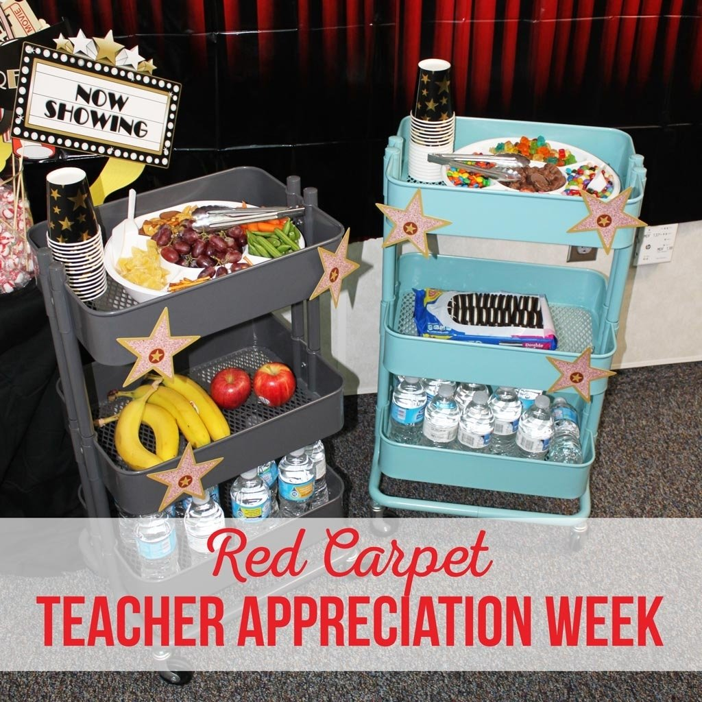 10 Famous Ideas For Teacher Appreciation Week food ideas for red carpet teacher appreciation week the crafting 1 2020