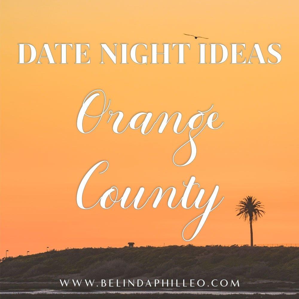 10 Spectacular Date Ideas Orange County Ca fresh and fun date night ideas for orange county 2021