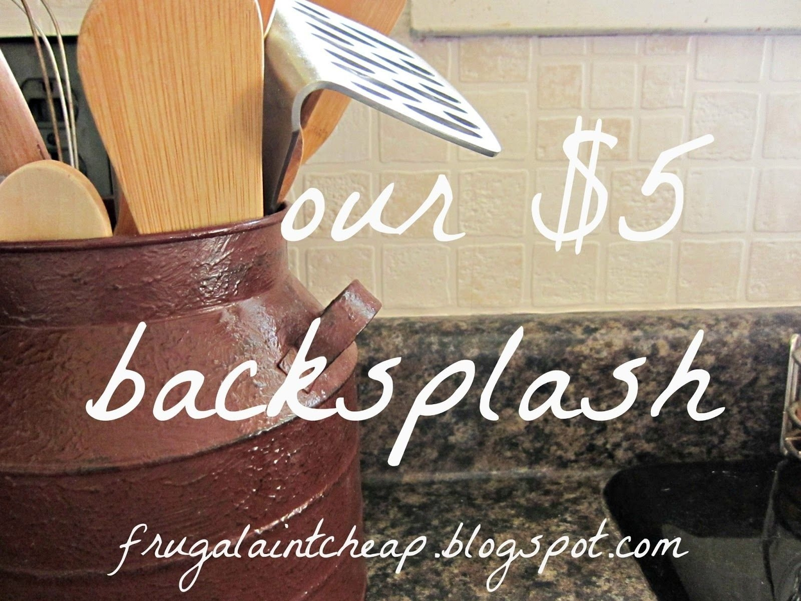 10 Stunning Backsplash Ideas For Kitchens Inexpensive frugal aint cheap kitchen backsplash great for renters too low 1 2021
