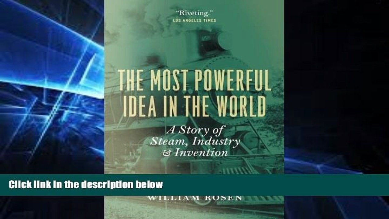 10 Amazing The Most Powerful Idea In The World full online the most powerful idea in the world a story of steam 2021