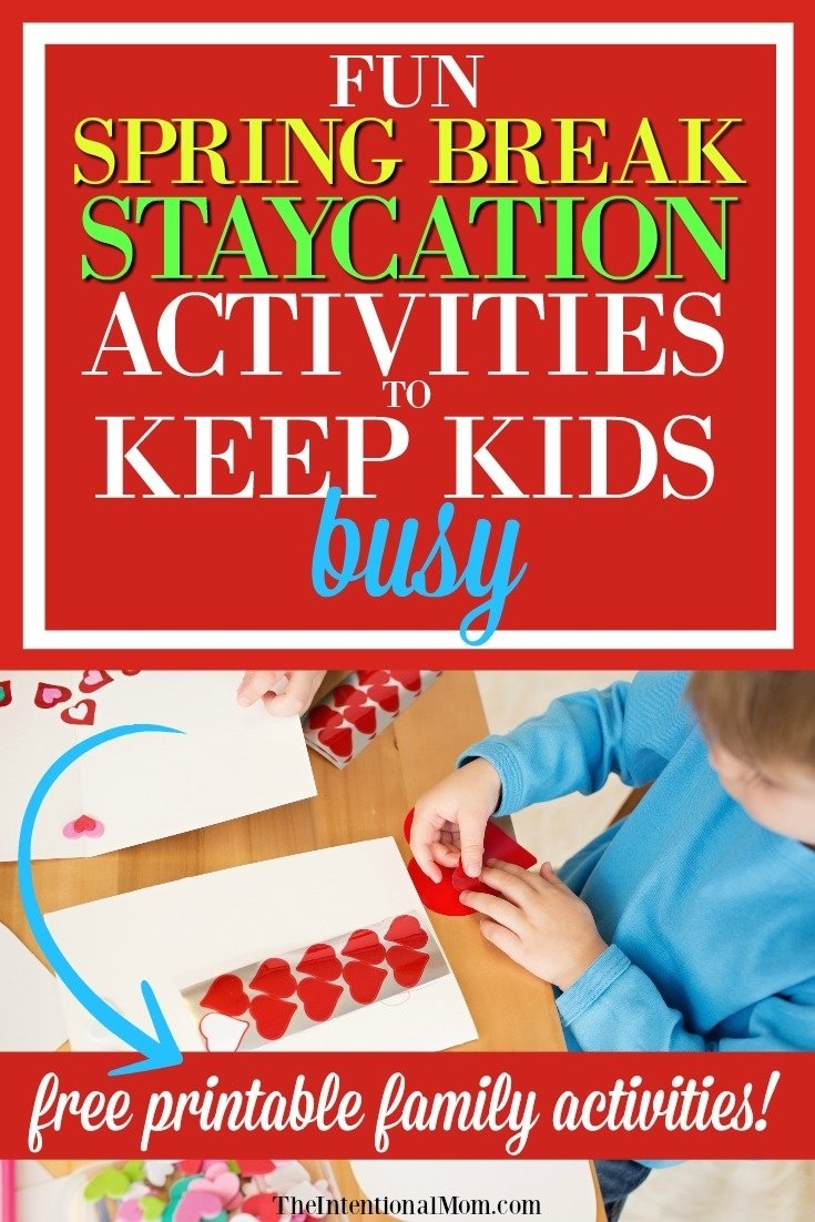 10 Attractive Spring Break Ideas For Kids fun spring break staycation activities to keep kids busy 2021