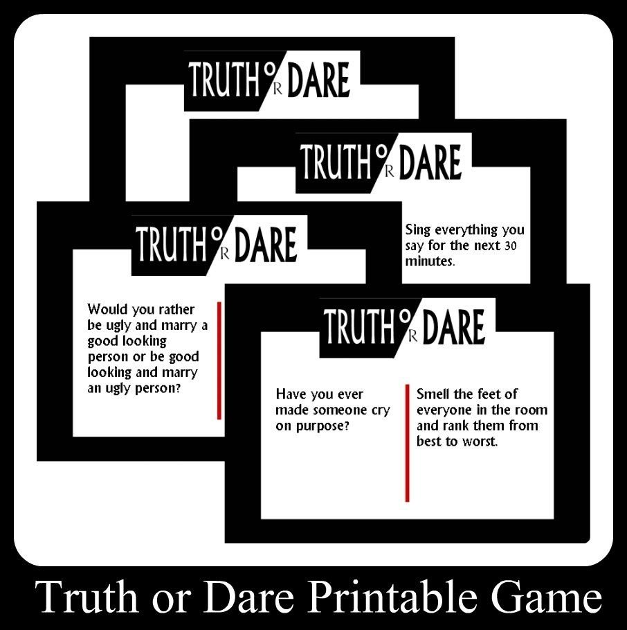 fun teen truth or dare printable game cards. you no longer have to