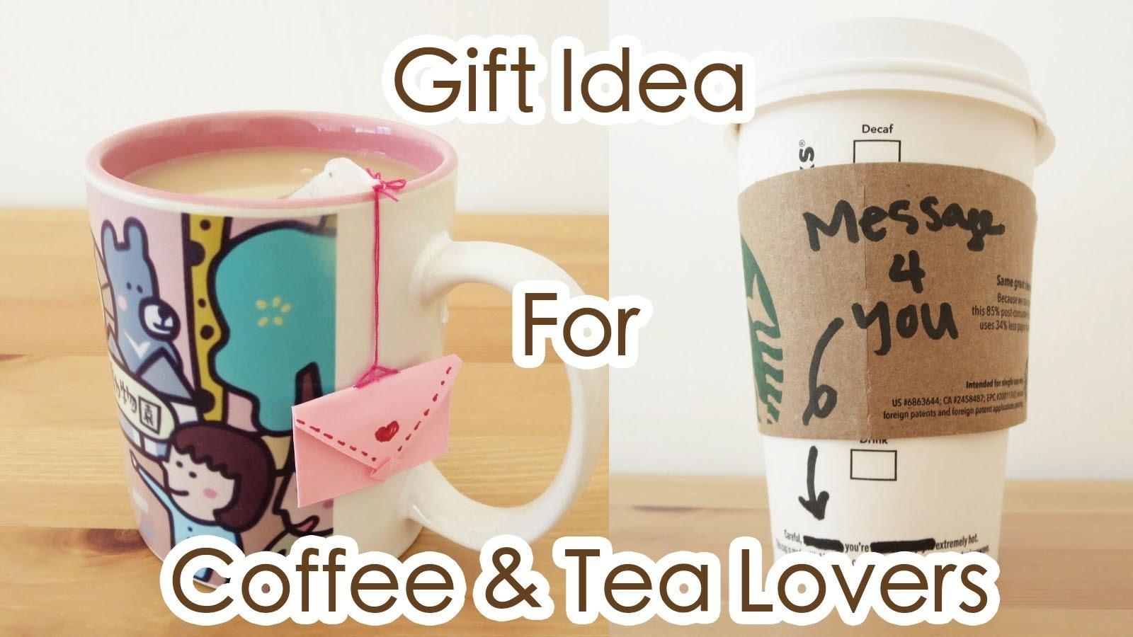 10 Ideal Gift Ideas For Tea Lovers gift idea for coffee tea lovers sunny diy youtube 2020
