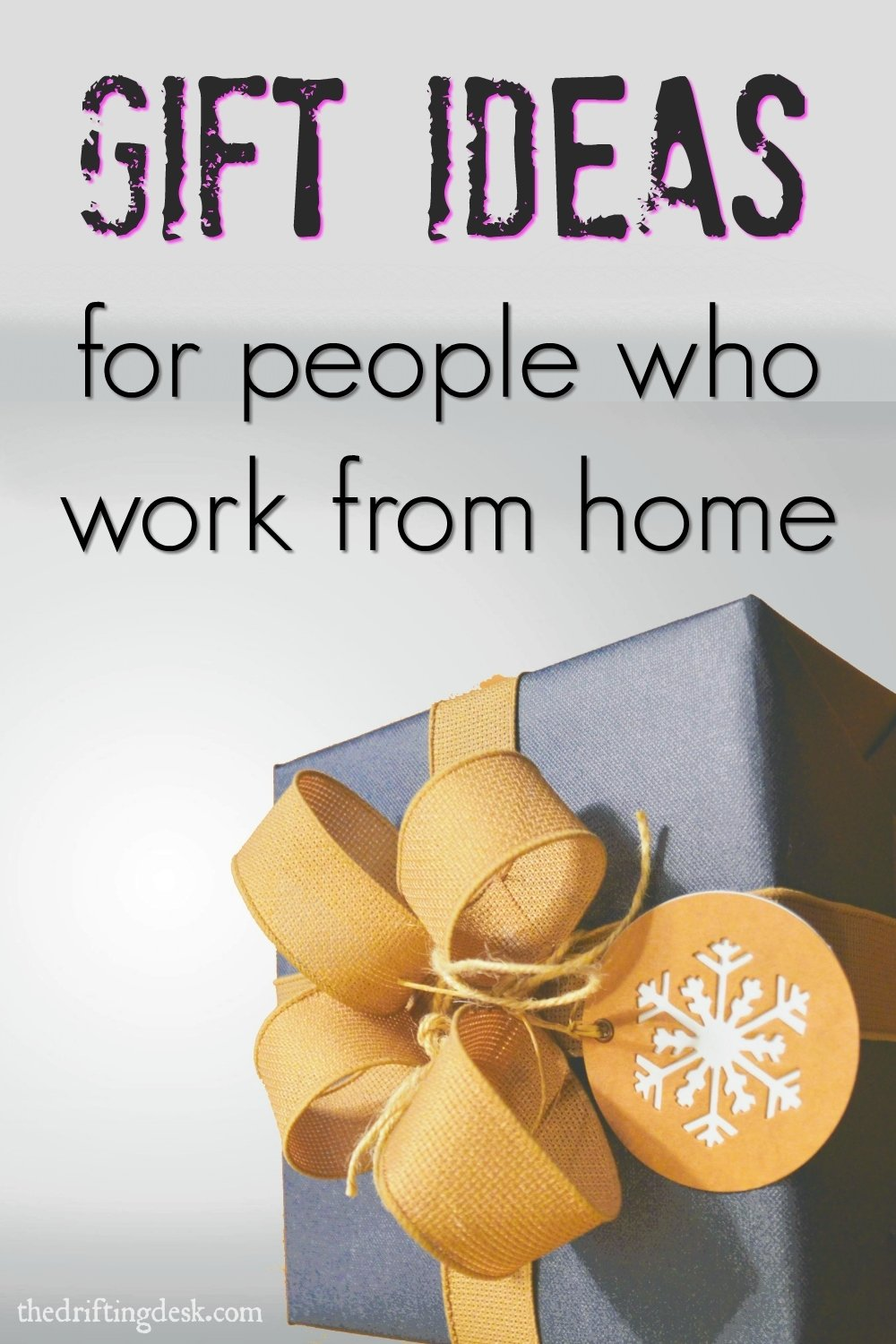 10 Great Ideas For Working From Home gift ideas for people who work from home the drifting desk 2021