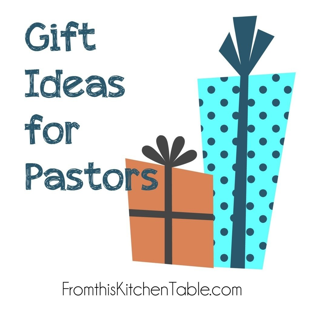 10 Stylish Ideas For Pastor Appreciation Month gift ideas for your pastor from this kitchen table 2020