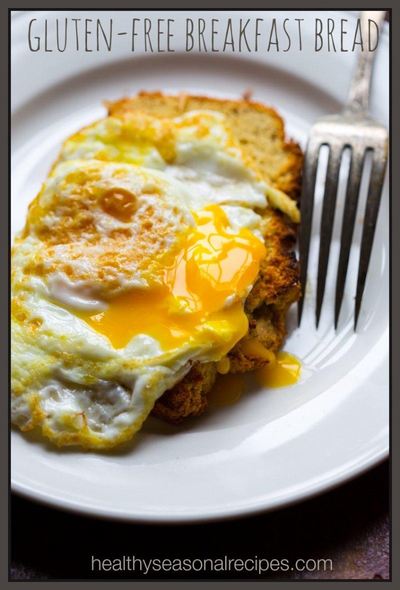 10 Spectacular Gluten Free Breakfast Ideas Quick gluten free breakfast bread healthy seasonal recipes 1 2021