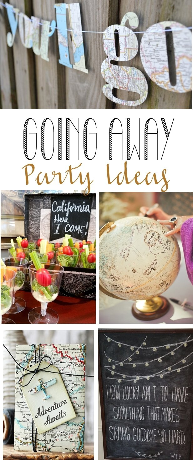 10 Awesome Ideas For A Going Away Party going away party ideas remodelando la casa 2020