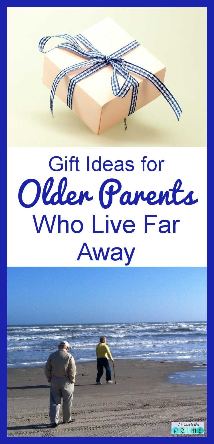 10 Ideal Gift Ideas For Older Parents great gift ideas for elderly parents who live far away taming frenzy 2020