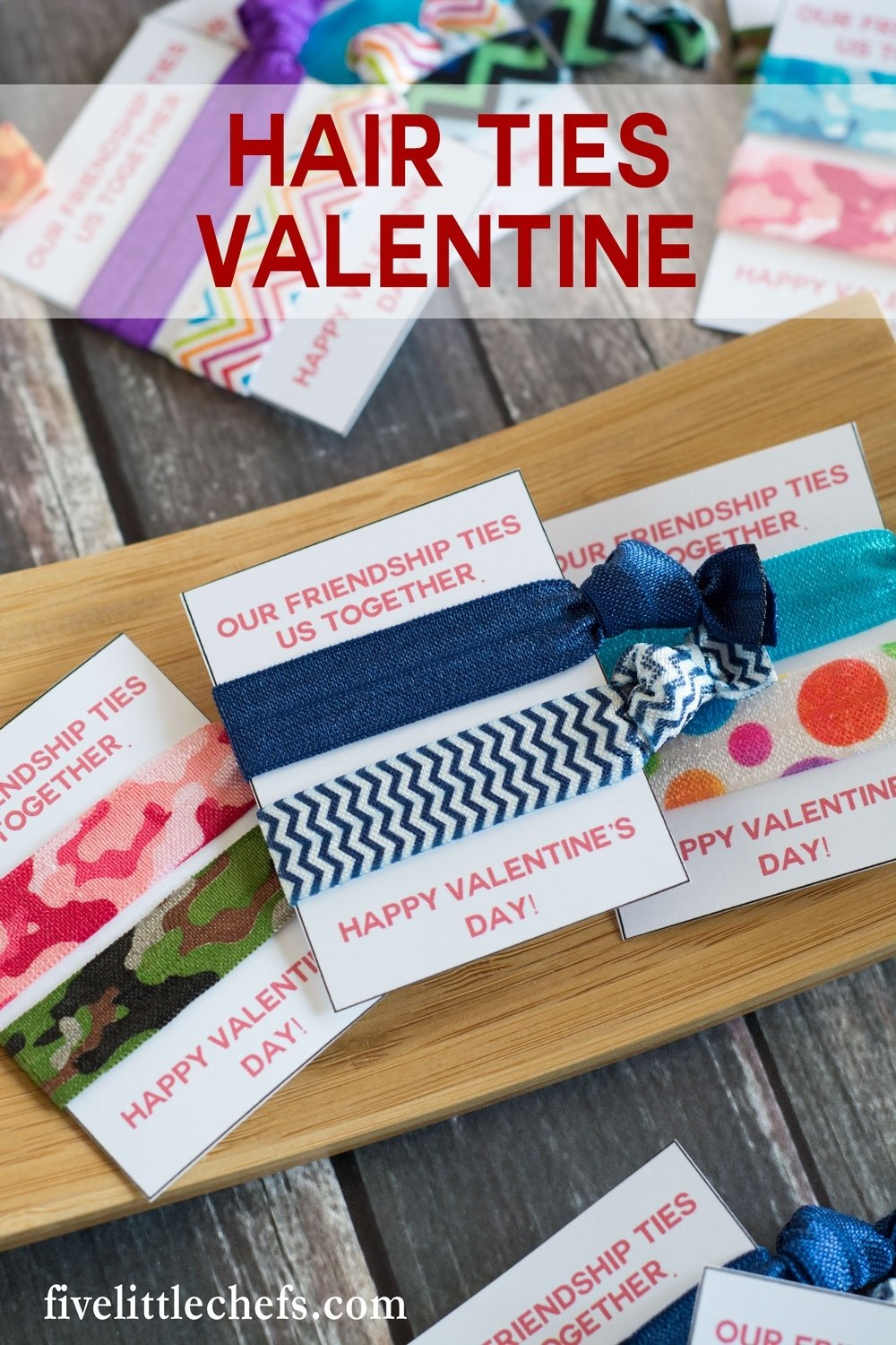 10 Unique Cute Valentines Day Ideas For Friends hair ties valentine five little chefs 2020