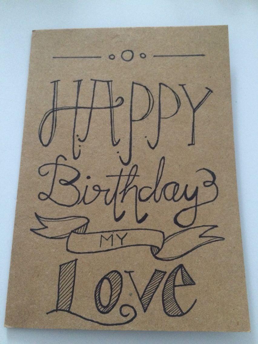 10 Best Birthday Card Ideas For Boyfriend happy birthday card for my boyfriend handwriting pinterest