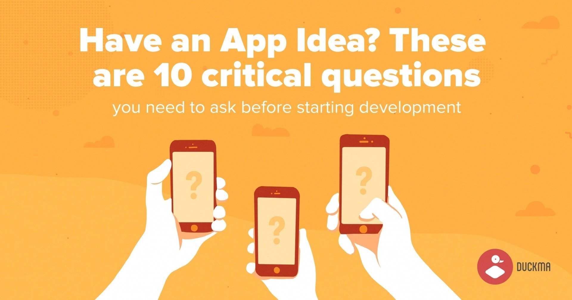 10 Best I Have An App Idea have an app idea here are 10 critical questions to review 1 2020