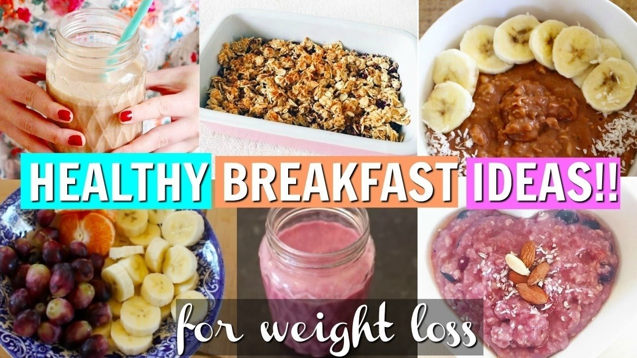 10 Wonderful Healthy Meal Ideas To Lose Weight healthy breakfast ideas for weight loss easy breakfast recipes 2 2021