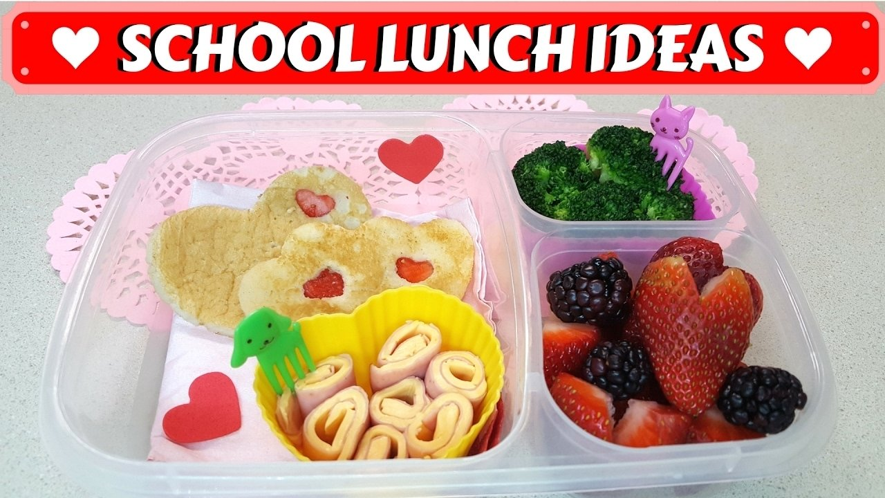 healthy easy school lunch ideas for picky eaters || hearts - youtube