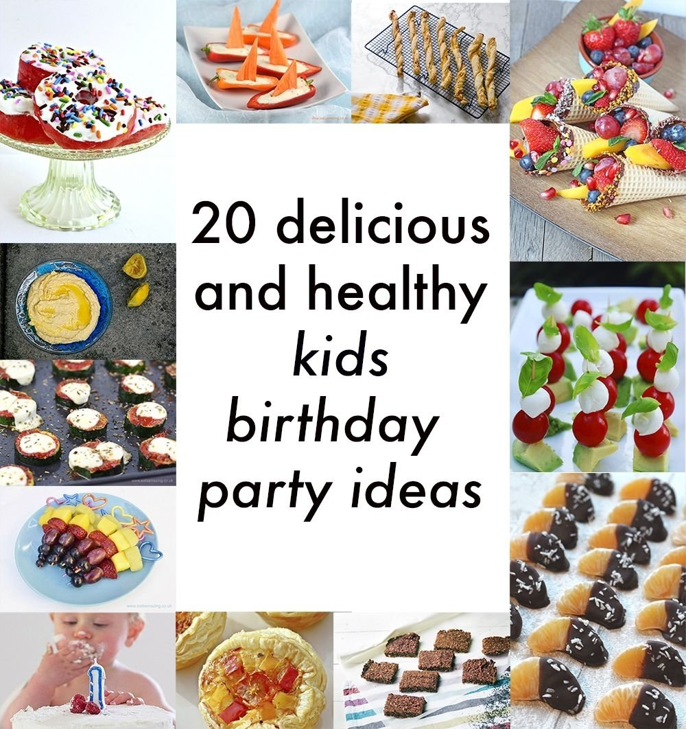 10 Nice Ideas For Kids Birthday Party healthy kids party food 20 delicious vegetarian recipes for 3 2021
