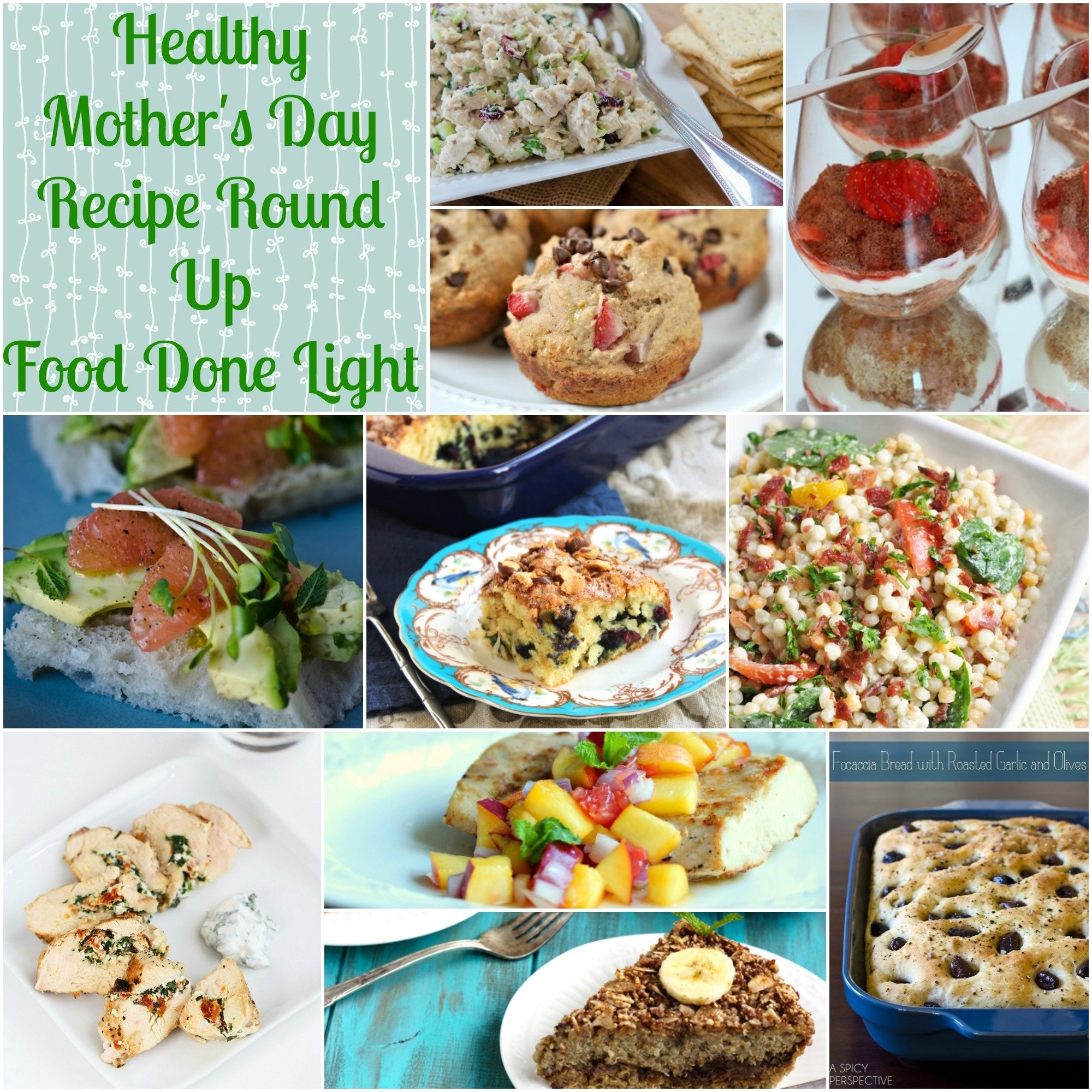 healthy mother's day recipe round up - food done light