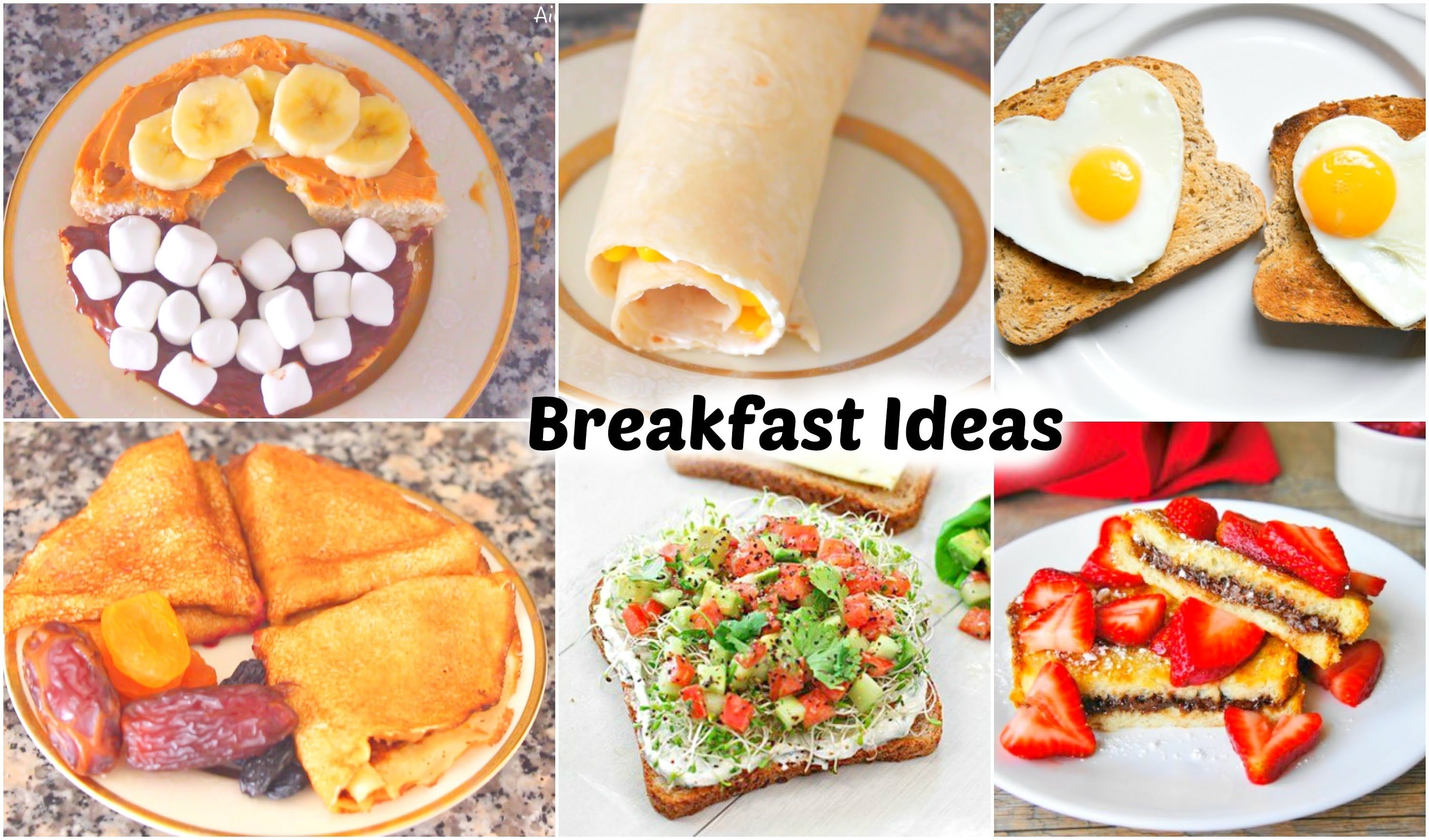 10 Attractive Quick And Easy Breakfast Ideas healthy quick breakfast ideas youtube 2 2020