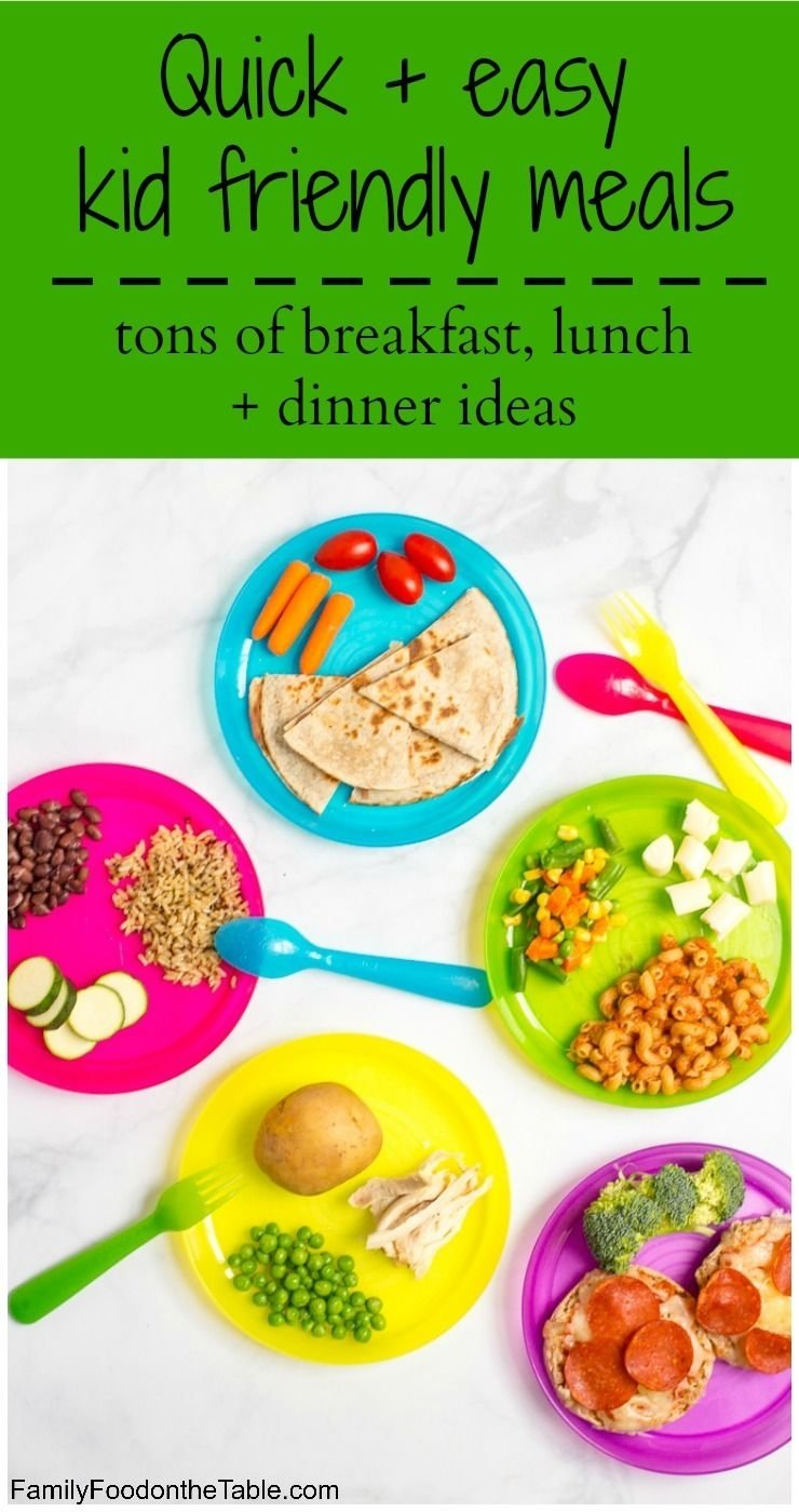 10 Lovable Easy Meal Ideas For Kids healthy quick kid friendly meals dinner ideas free printable and 9 2020
