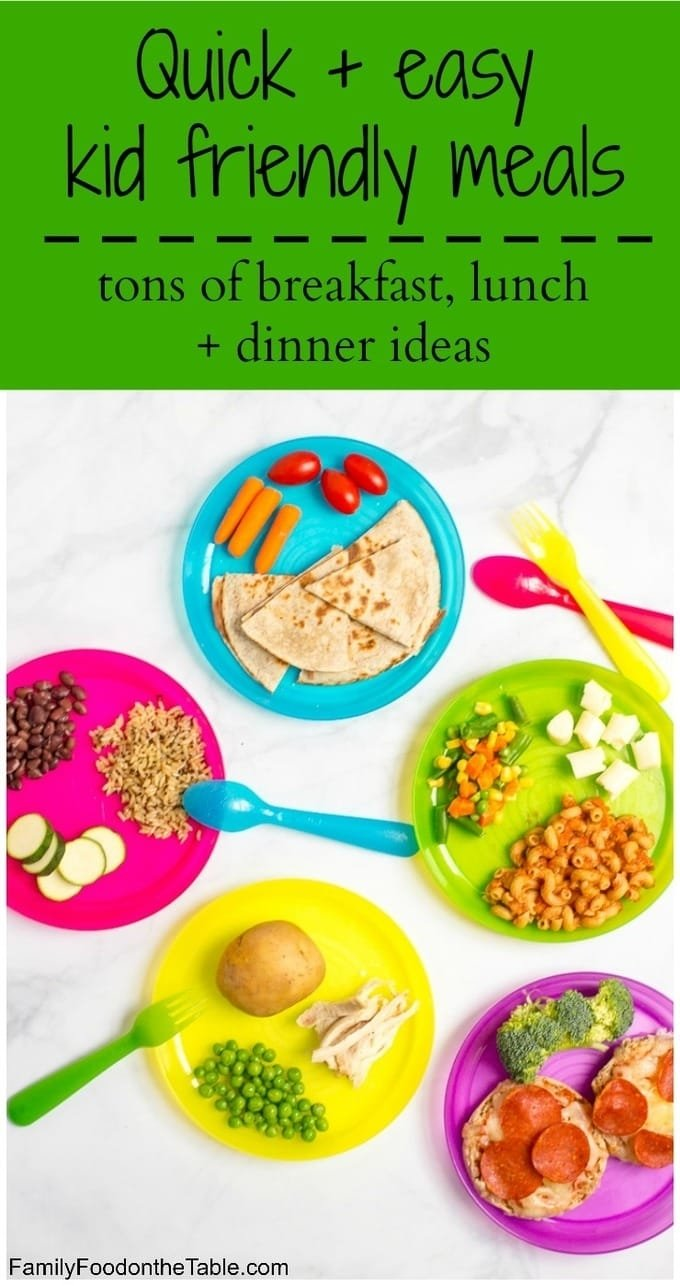 10 Stylish Quick Easy Dinner Ideas For Families healthy quick kid friendly meals family food on the table 5 2020