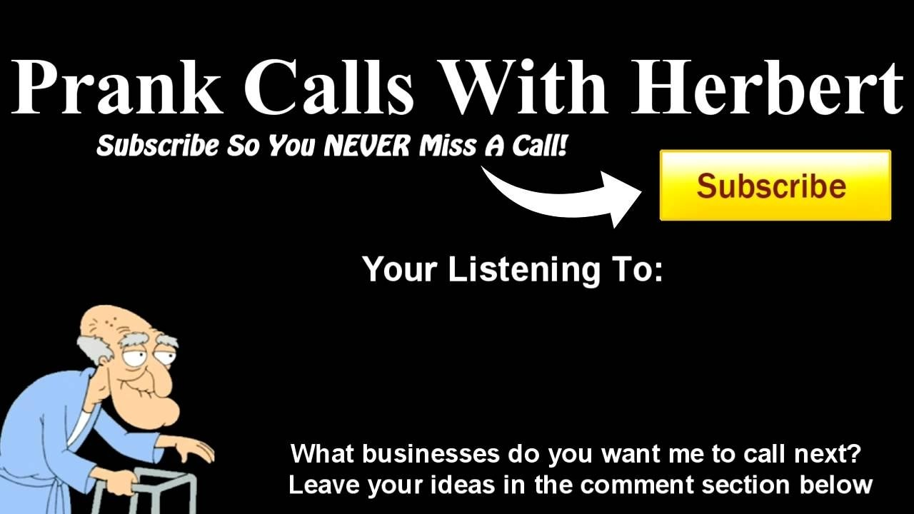 10 Most Recommended Prank Call Ideas For Walmart herbert prank calls pizza hut youtube 2020