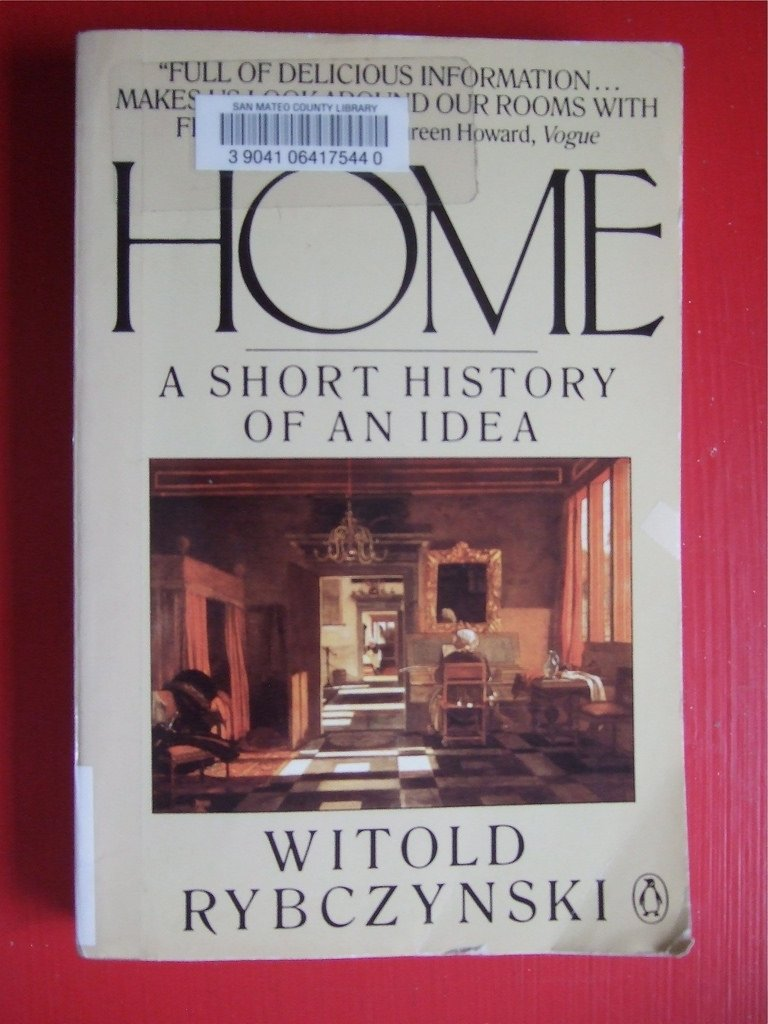 10 Gorgeous Home A Short History Of An Idea home a short history of an idea i had no idea that the con flickr 2020