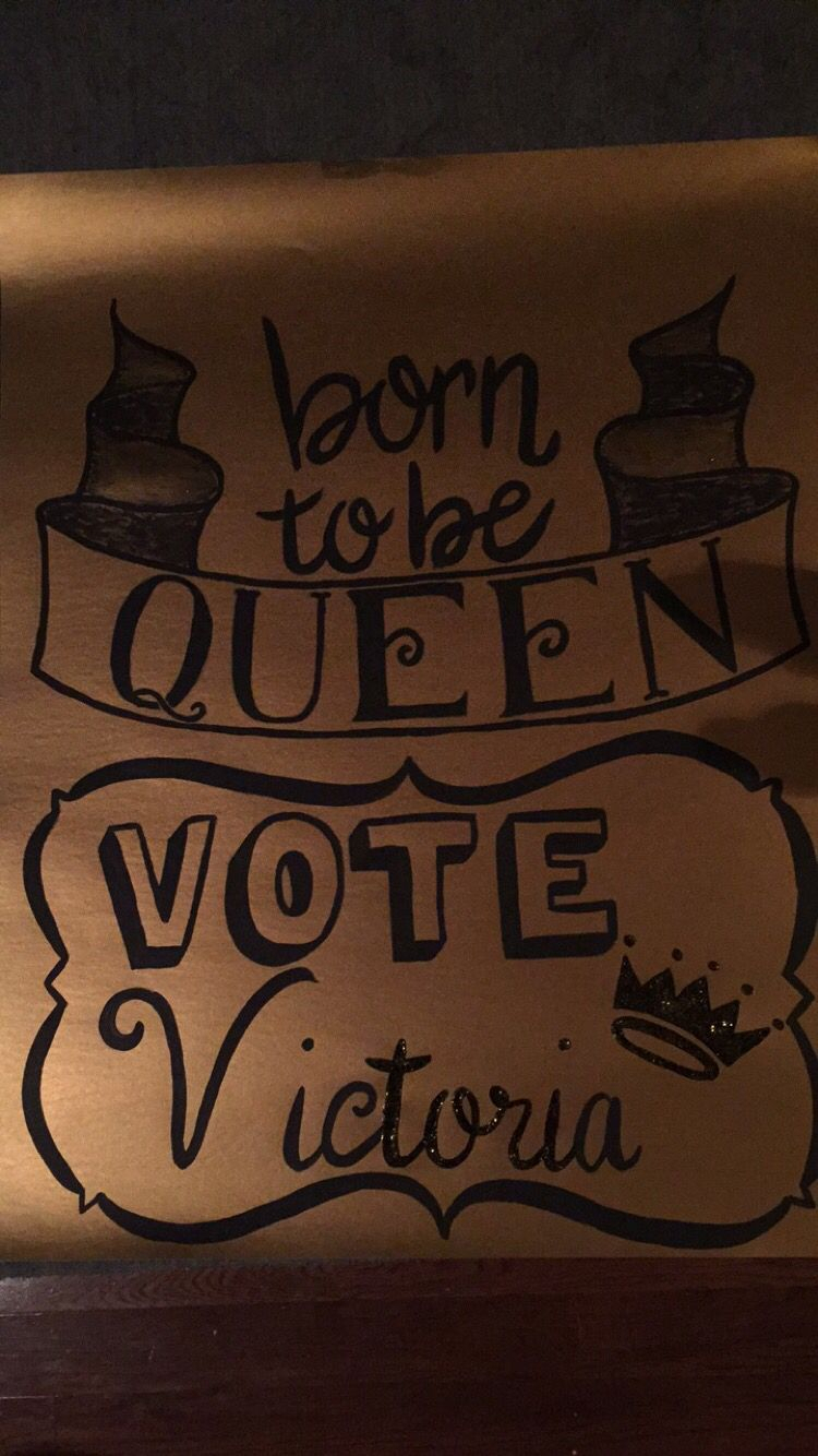 10 Nice Campaign Ideas For Homecoming Queen homecoming queen poster my art homecoming posters homecoming 2020