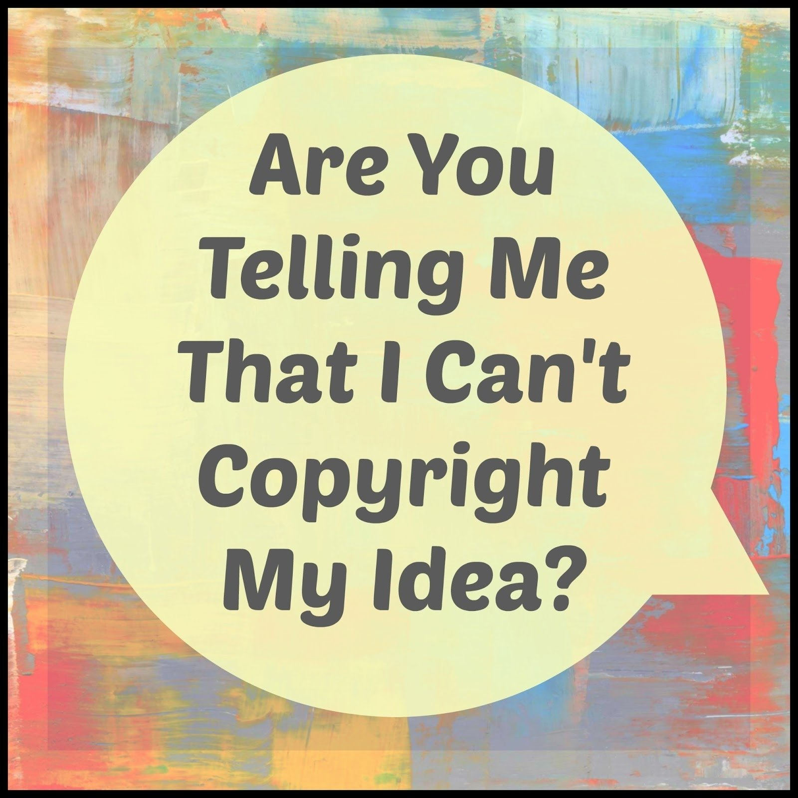 10 Cute Can You Copyright An Idea house revivals what crafters need to know about u s copyright law 1 2020