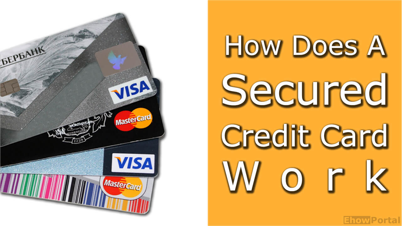 10 Fabulous Is A Secured Credit Card A Good Idea how does a secured credit card work 2020